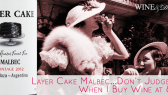 Layer Cake Malbec 2012 Wine Review